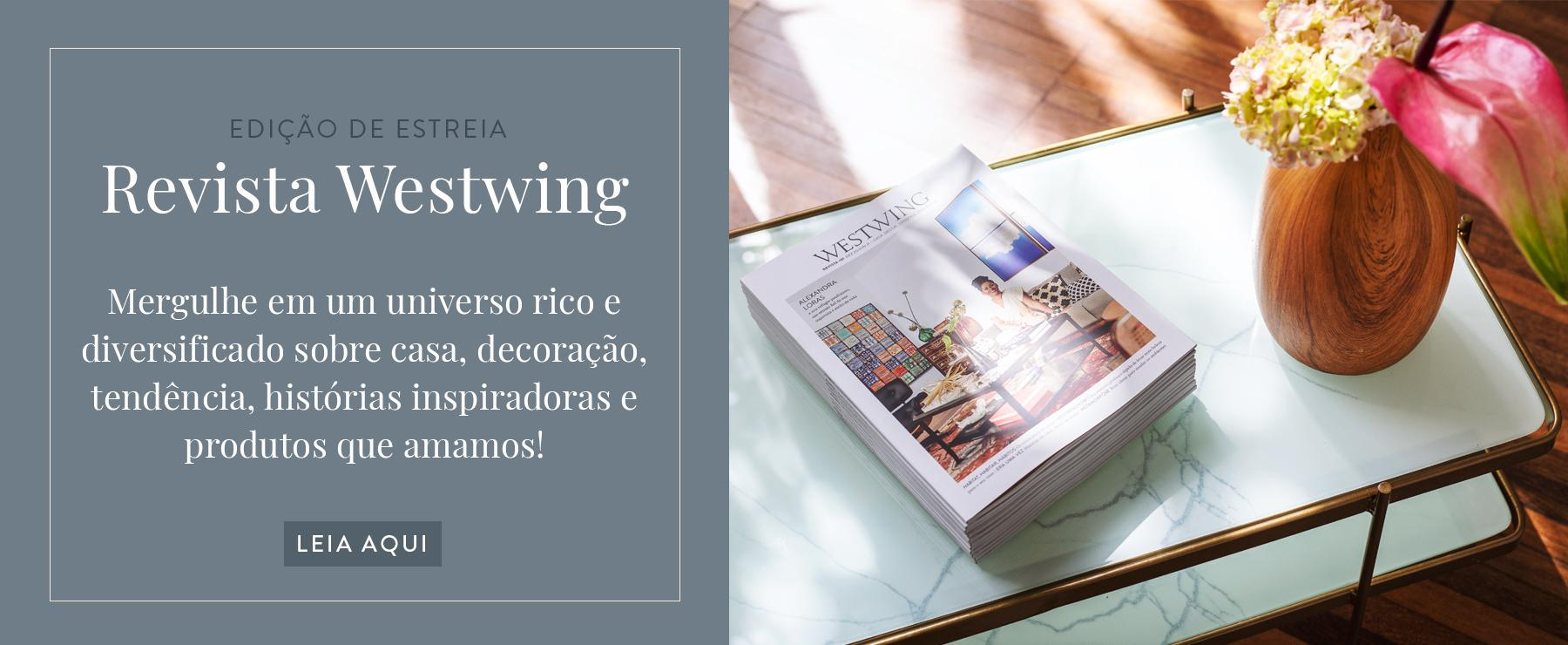 Revista Westwing   WestwingNow