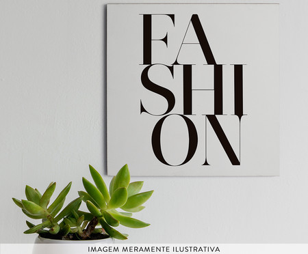Placa de Madeira Estampada Fashion | WestwingNow