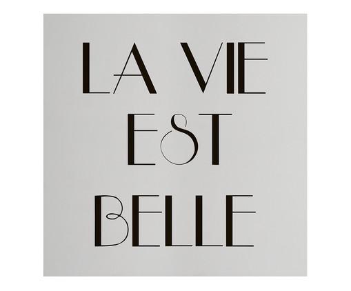 Placa de Madeira Estampada La Vie Est Belle, Preto, Branco | WestwingNow