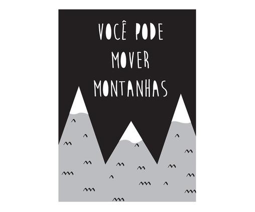 Placa de Madeira Estampada Você Pode Mover Montanhas, Preto, Branco | WestwingNow