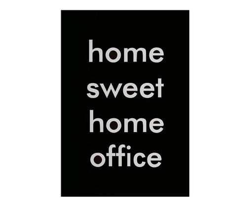 Placa de Madeira Estampada Home Sweet Home Office, Preto, Branco | WestwingNow