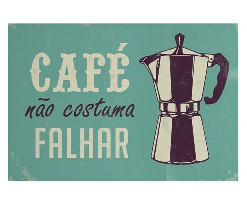 Placa de Madeira Estampada Café Não Costuma Falhar, Colorido | WestwingNow