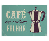 Placa de Madeira Estampada Café Não Costuma Falhar | WestwingNow