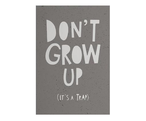 Placa de Madeira Estampada Don't Grow Up, Preto, Branco | WestwingNow