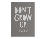 Placa de Madeira Estampada Don't Grow Up | WestwingNow
