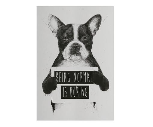 Placa de Madeira Estampada Being Normal Is Boring, Preto, Branco | WestwingNow