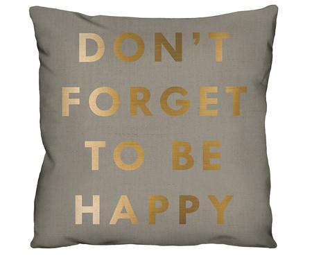 Capa de Almofada em Linho Misto Don't Forget To Be Happy | WestwingNow