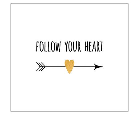 Placa follow your heart   WestwingNow