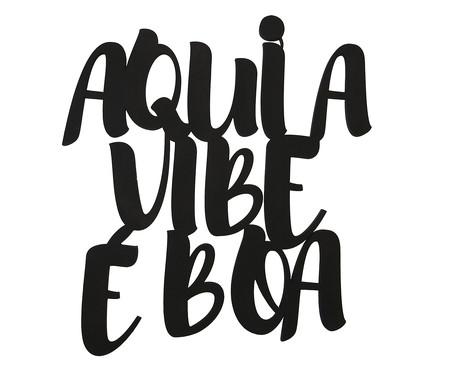 Placa de Madeira Decorativa Aqui A Vibe É Boa - Preta | WestwingNow